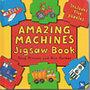 Tony Mitton; Ant Parker: Amazing Machines Jigsaw Book