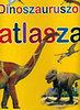 Steve Parker: Dinoszauruszok atlasza