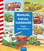 Daniela Prusse: Markoló, traktor, kukásautó