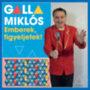 Galla Miklós: Emberek, figyeljetek! - CD