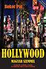Bokor Pál: Hollywood magyar szemmel