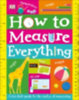 DK: How to Measure Everything