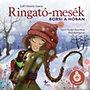 Gáll Viktória Emese: Ringató-mesék - Borsi a hóban - CD melléklettel
