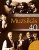 Jávorszky Béla Szilárd: Muzsikás 40 + DVD