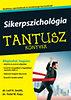 L. H. Smith, T. M. Kays: Sikerpszichológia - Tantusz könyvek