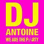 Dj Antoine: We Are The Party - CD