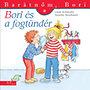 Liane Schneider; Annette Steinhauer: Bori és a fogtündér