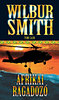 Wilbur Smith: Afrikai ragadozó