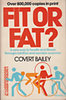 Covert Bailey: Fit or fat?