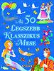Az 50 legszebb klasszikus mese