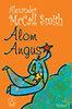 Alexander McCall Smith: Álom Angus