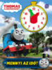 Thomas, a gőzmozdony - Mennyi az idő?