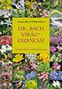 Philip Salmon; Anna Jeoffroy: Dr. Bach virágeszenciái - Az eszenciák és a csakrák kapcsolata