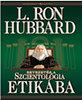 L.Ron Hubbard: Bevezetés a szcientológia etikába