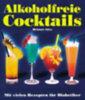 Süss, Helmut: Alkoholfreie Cocktails