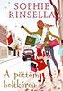 Sophie Kinsella: A pöttöm boltkóros