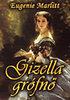 Eugenie Marlitt: Gizella grófnő