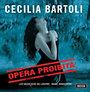 Cecilia Bartoli: Opera Proibita