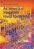 Bollobás Enikő: Az amerikai irodalom rövid története