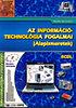 Bártfai Barnabás: Az információtechnológia fogalmai