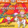 Lévai Ferenc: Neves(s) könyv