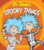 Seuss, Dr.: Dr. Seuss's Spooky Things