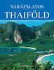 Sean Sheehan: Varázslatos Thaiföld