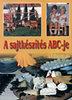 Molnár Andrea (szerk.); Dr. Molnár József (szerk.): A sajtkészítés ABC-je - kiegészítve a sajt -marketing, -kereskedelem, -gasztronómia és -higiéniai ismeretekkel