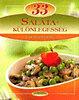 Liptai Zoltán: 33 Salátakülönlegesség - Lépésről lépésre