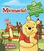 Sergio Szwarcberg: Disney - Szivacsos kirakókönyv - Micimackó