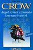 Villányi Edit (szerk.): Crow Travel - Angol nyelvű szótanuló keresztrejtvények - Alapszint