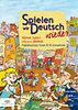 Pulai Zsolt: Spielen wir Deutsch wieder - Német nyelvi társas játékok