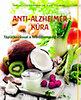 Jürgen Vormann; Klaus Tiedemann: Anti-Alzheimer kúra - Táplálkozással a feledékenység ellen