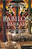Anthony Lawrence; Graham Spence: Babilon bárkája - A bagdadi állatkert megmentésének kalandos története
