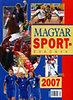 Ládonyi László (szerk.): Magyar sportévkönyv 2007.