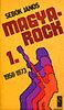 Sebők János: Magya-rock I 1958-1973