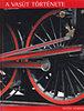 Peter Herring: A vasút története
