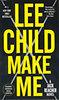 Lee Child: Make Me