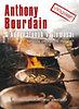 Anthony Bourdain: A konyhafőnök vallomásai