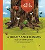 Zelk Zoltán: A tölgyfa születésnapja - Mesék a természetről