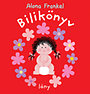 Alona Frankel: Bilikönyv - lány