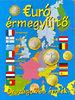 Kossuth Kiadó: Euró érmegyűjtő (Országok és érmék)
