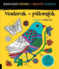 F. Sehnaz Bac: Madarak és pillangók
