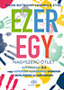 Ellen Notbohm; Veronica Zysk: Ezeregy nagyszerű ötlet autizmussal élő vagy Asperger-szindrómás gyerekek neveléséhez és tanításához