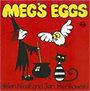 Helen Nicoll; Jan Pienkowski: Meg's Eggs