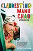 Peter Culshaw: Clandestino - Manu Chao nyomában