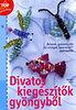 Sabine Koch: Divatos kiegészítők gyöngyből - Állatok, gyümölcsök és virágok Swarovski gyöngyből