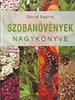 David Squire: Szobanövények nagykönyve