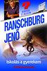 Dr. Ranschburg Jenő: Iskolás a gyerekem