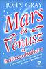John Gray: Mars és Vénusz a hálószobában